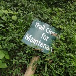 A sign that we should probably have seen before we walked the trail!